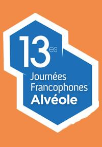 13es Journées Francophones Alvéole